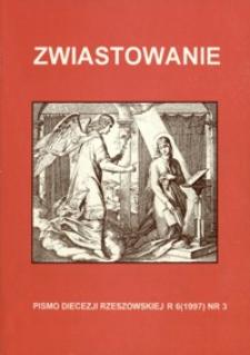 Zwiastowanie : pismo Diecezji Rzeszowskiej. 1997, R. 6, nr 3