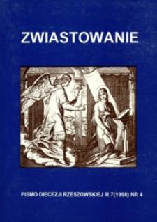 Zwiastowanie : pismo Diecezji Rzeszowskiej. 1998, R. 7, nr 4