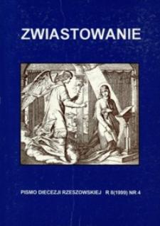 Zwiastowanie : pismo Diecezji Rzeszowskiej. 1999, R. 8, nr 4