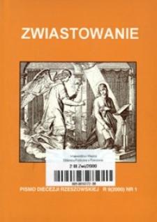 Zwiastowanie : pismo Diecezji Rzeszowskiej. 2000, R. 9, nr 1