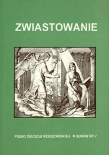 Zwiastowanie : pismo Diecezji Rzeszowskiej. 2000, R. 9, nr 2