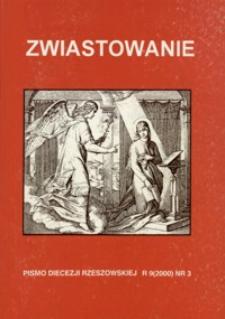 Zwiastowanie : pismo Diecezji Rzeszowskiej. 2000, R. 9, nr 3