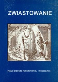 Zwiastowanie : pismo Diecezji Rzeszowskiej. 2000, R. 9, nr 4