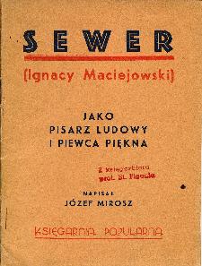 Sewer (Ignacy Maciejowski) jako pisarz ludowy i piewca piękna
