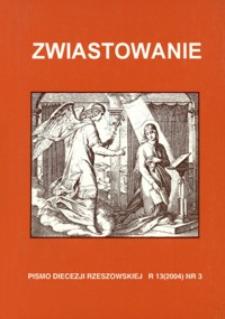 Zwiastowanie : pismo Diecezji Rzeszowskiej. 2004, R. 13, nr 3