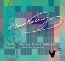Muzyczny folklor Podkarpacia : badania terenowe