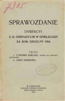 Sprawozdanie Dyrekcyi C. K. Gimnazyum w Gorlicach za rok szkolny 1914