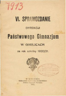 Sprawozdanie Dyrekcji Państwowego Gimnazjum w Gorlicach za rok szkolny 1920/21