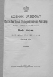 Dziennik Urzędowy Ministerstwa Wyznań Religijnych i Oświecenia Publicznego Rzeczypospolitej Polskiej. 1930, R. 13, nr 1-12