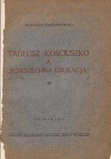 """Tadeusz Kościuszko a """"powszechna edukacja"""""""