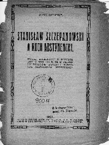 Stanisław Szczepanowski a ruch abstynecki