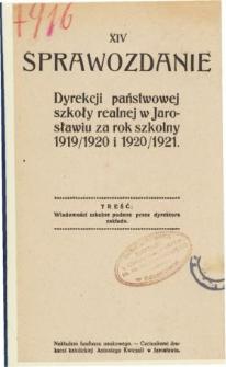 Sprawozdanie Dyrekcyi Państwowej Szkoły Realnej w Jarosławiu za rok szkolny 1919/20 i 1920/21