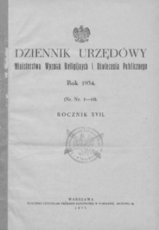 Dziennik Urzędowy Ministerstwa Wyznań Religijnych i Oświecenia Publicznego. 1934, R. 17, nr 1-10