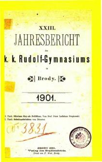 Jahresbericht K. K. Rudolfs-Gymnasium in Brody fur das schuljahr 1901