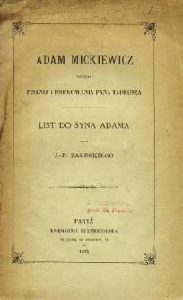 Adam Mickiewicz podczas pisania i drukowania Pana Tadeusza : list do syna Adama