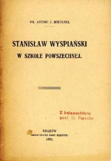 Stanisław Wyspiański w szkole powszechnej