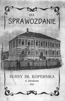 Sprawozdanie Bursy Polskiej im. Kopernika w Jarosławiu za rok szkolny 1903