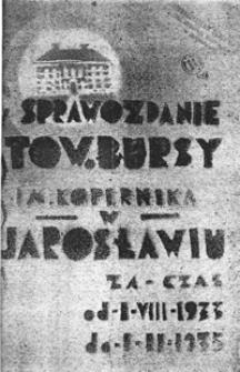 Sprawozdanie Bursy Polskiej im. Kopernika w Jarosławiu za rok szkolny 1933/35