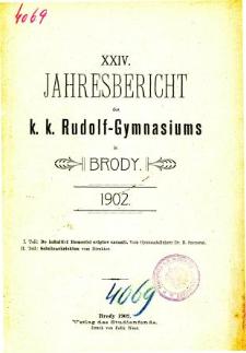 Jahresbericht K. K. Rudolfs-Gymnasium in Brody fur das schuljahr 1902