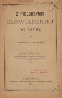 Z pielgrzymki słowiańskiej do Rzymu
