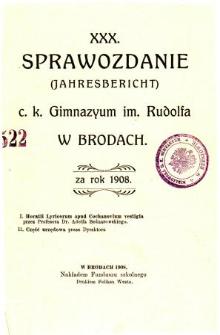 Sprawozdanie C. K. Gimnazjum im. Rudolfa w Brodach za rok szkolny 1908