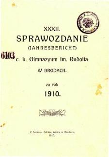 Sprawozdanie C. K. Gimnazjum im. Rudolfa w Brodach za rok szkolny 1910
