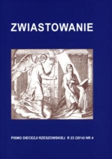 Zwiastowanie : pismo Diecezji Rzeszowskiej. 2014, R. 23, nr 4