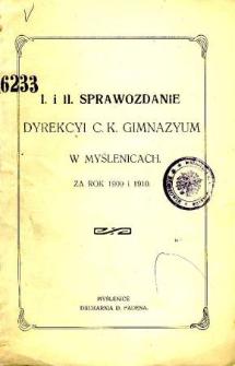 Sprawozdanie Dyrekcyi C. K. Gimnazyum w Myślenicach za rok szkolny 1909 i 1910