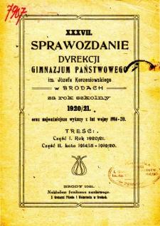 Sprawozdanie Dyrekcji Gimnazjum Państwowego im. Jóżefa Korzeniowskiego w Brodach za rok szkolny 1920/21