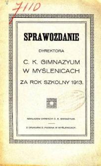 Sprawozdanie Dyrekcyi C. K. Gimnazyum w Myślenicach za rok szkolny 1913