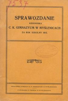 Sprawozdanie Dyrekcyi C. K. Gimnazyum w Myślenicach za rok szkolny 1915