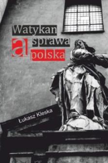 Watykan a sprawa polska