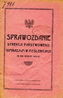 Sprawozdanie Dyrekcji Państwowego Gimnazjum w Myślenicach za rok szkolny 1920/21