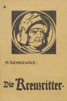 Die Kreuzritter : historischer Roman aus dem XV. Jahrhundert. [Bd. 1]