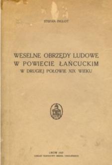 Weselne obrzędy ludowe w powiecie łańcuckim w drugiej połowie XIX wieku