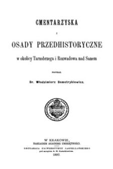 Cmentarzyska i osady przedhistoryczne w okolicy Tarnobrzega i Rozwadowa nad Sanem