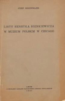 Listy Henryka Sienkiewicz w Muzeum Polskim w Chicago
