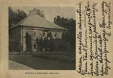 Oficyna w Wiśniowej (Wiek XVII.) [Widokówka z obiegu]