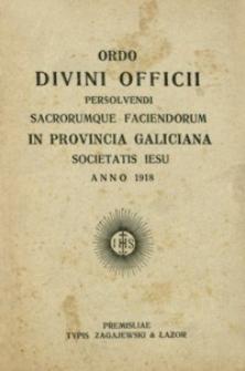 Ordo Divini Officii Persolvendi Sacrorumque Faciendorum in Provincia Galiciana Societatis Iesu anno 1918