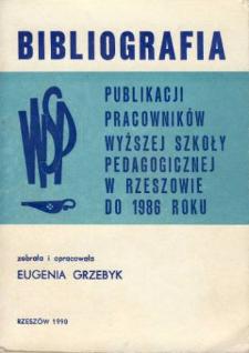 Bibliografia publikacji pracowników Wyższej Szkoły Pedagogicznej w Rzeszowe do 1986 r.