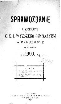 Sprawozdanie Dyrekcyi C. K. I Wyższego Gimnazyum w Rzeszowie za rok szkolny 1909