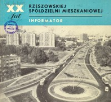 20 lat Rzeszowskiej Spółdzielni Mieszkaniowej : informator