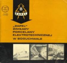 """""""Zapel"""" Zakłady Porcelany Elektrotechnicznej w Boguchwale"""