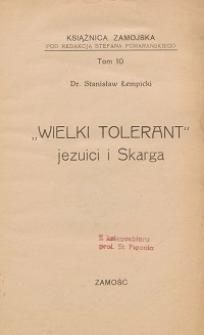 """""""Wielki tolerant"""" : jezuici i Skarga"""