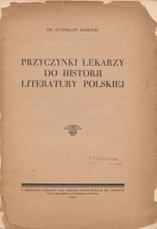 Przyczynki lekarzy do historji literatury polskiej