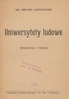 Uniwersytety ludowe : (wrażenia z Danji)