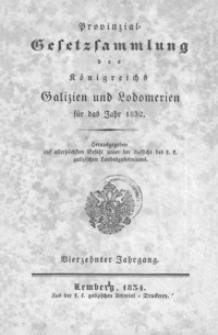 Provinzial-Gesetzsammlung des Königreichs Galizien und Lodomerien für das Jahr 1832 = Zbiór Ustaw prowincyionalnych dla Królewstwa Galicyi i Lodomeryi z roku 1832