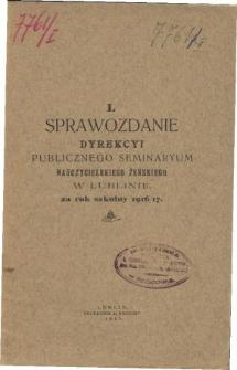 Sprawozdanie Dyrekcyi Publicznego Seminaryum Nauczycieskiego Żeńskiego w Lublinie za rok szkolny 1916/17