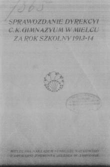 Sprawozdanie Dyrekcyi C. K. Gimnazyum w Mielcu za rok szkolny 1913/14