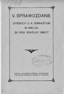 Sprawozdanie Dyrekcyi C. K. Gimnazyum w Mielcu za rok szkolny 1916/17